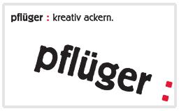 pflüger : kreativ ackern